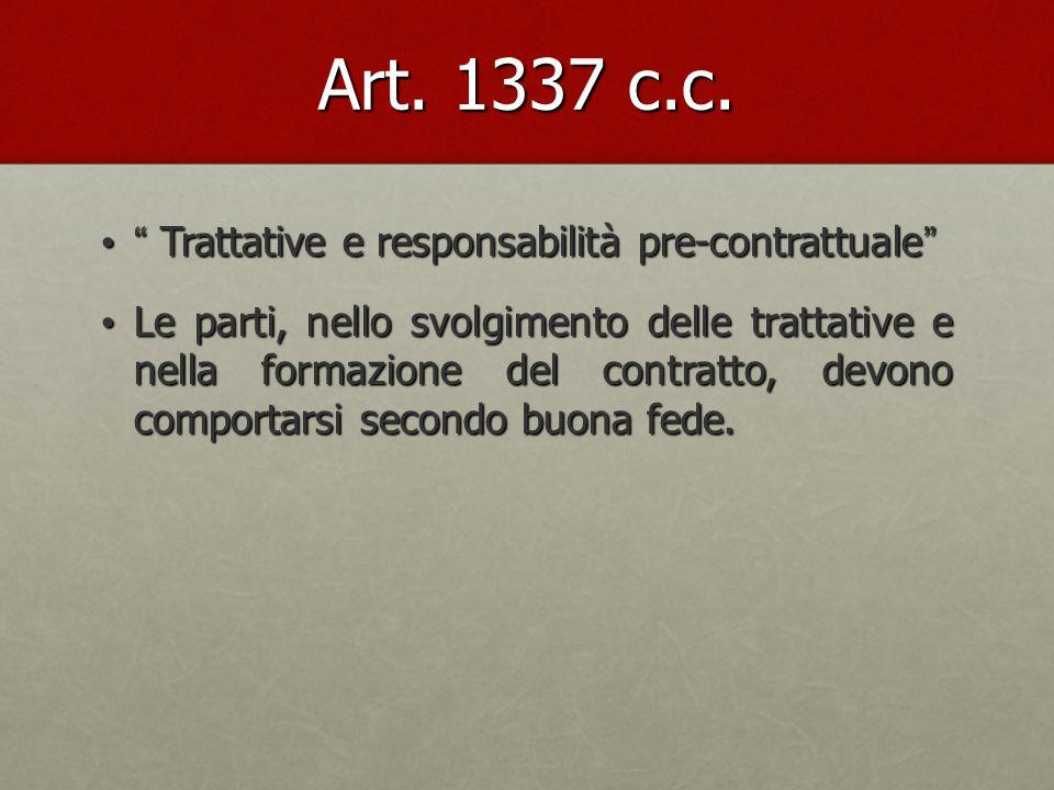 Art. 1337 c.c. Trattative e responsabilità pre- contrattuale