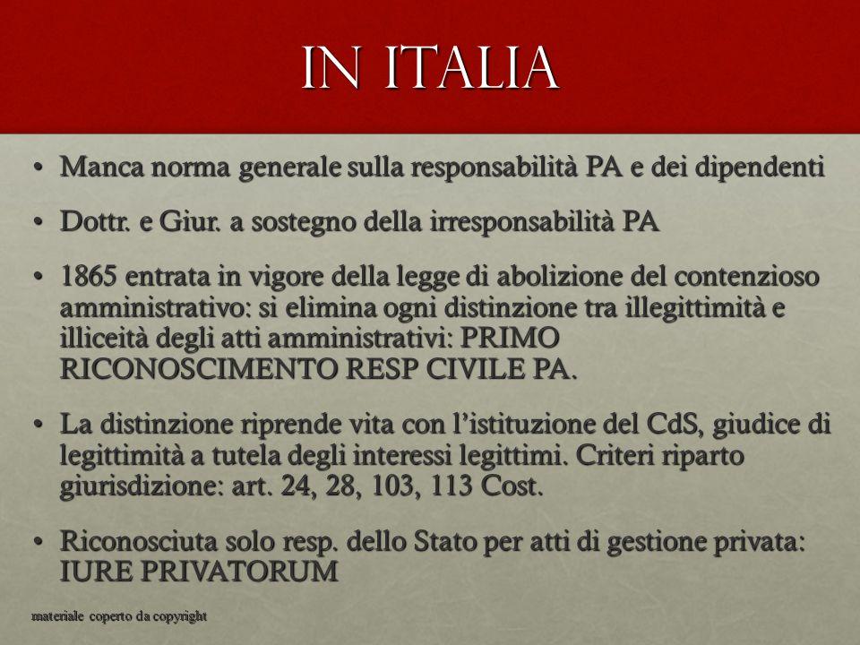 In Italia Manca norma generale sulla responsabilità PA e dei dipendenti. Dottr. e Giur. a sostegno della irresponsabilità PA.