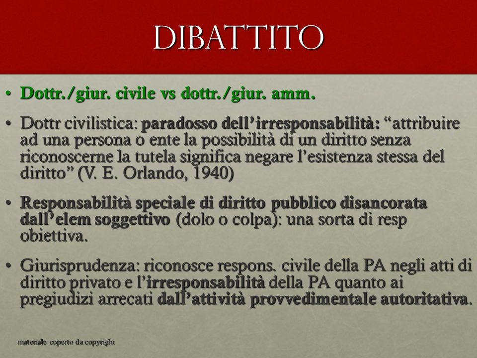 Dibattito Dottr./giur. civile vs dottr./giur. amm.
