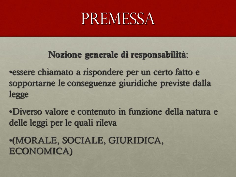 Nozione generale di responsabilità:
