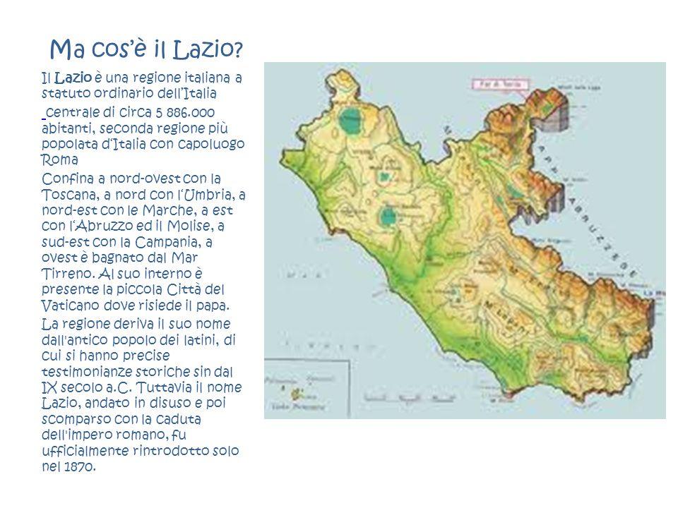 Ma cos'è il Lazio Il Lazio è una regione italiana a statuto ordinario dell'Italia.