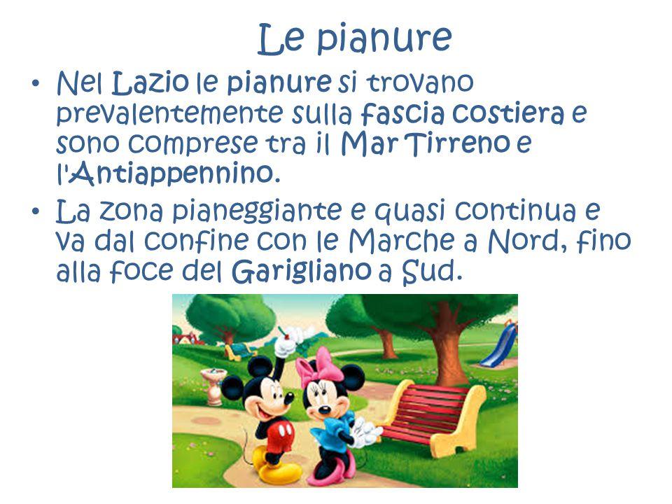 Le pianure Nel Lazio le pianure si trovano prevalentemente sulla fascia costiera e sono comprese tra il Mar Tirreno e l Antiappennino.