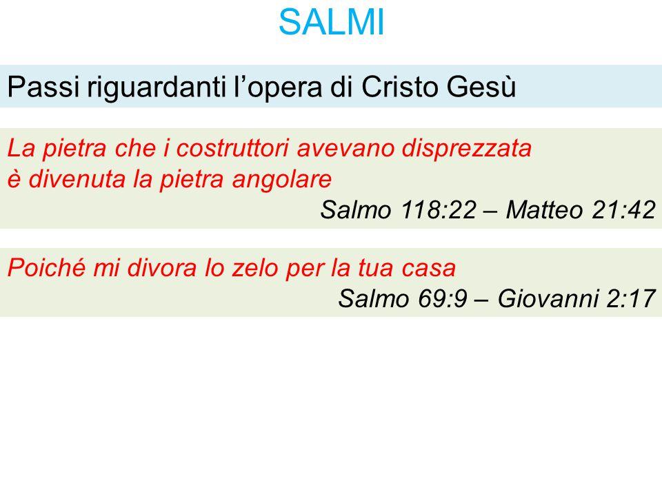 SALMI Passi riguardanti l'opera di Cristo Gesù