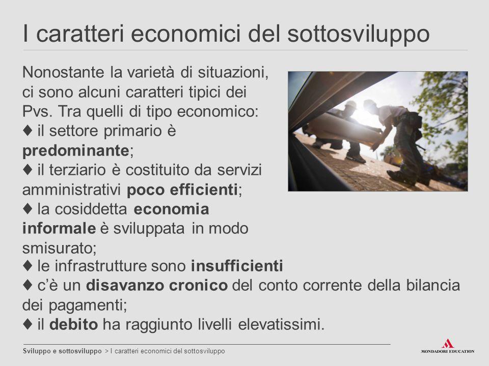 I caratteri economici del sottosviluppo