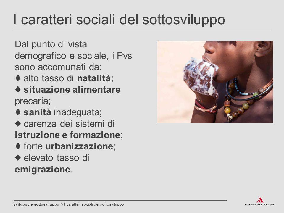 I caratteri sociali del sottosviluppo
