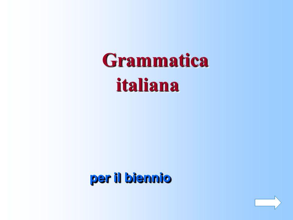 Grammatica italiana per il biennio