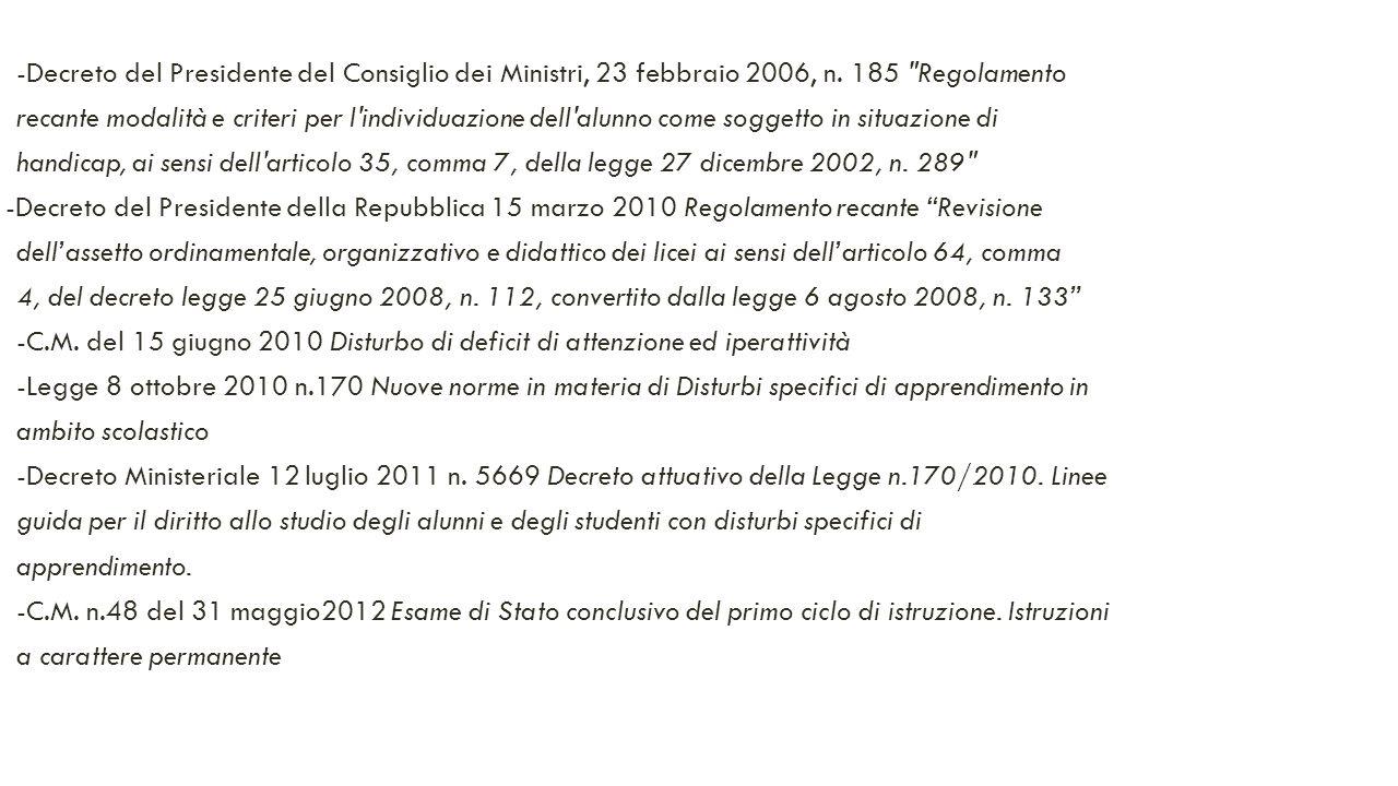 -Decreto del Presidente del Consiglio dei Ministri, 23 febbraio 2006, n. 185 Regolamento