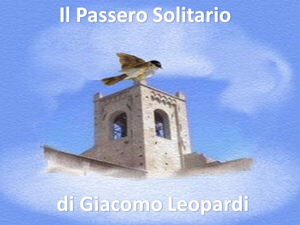Il Passero Solitario di Giacomo Leopardi