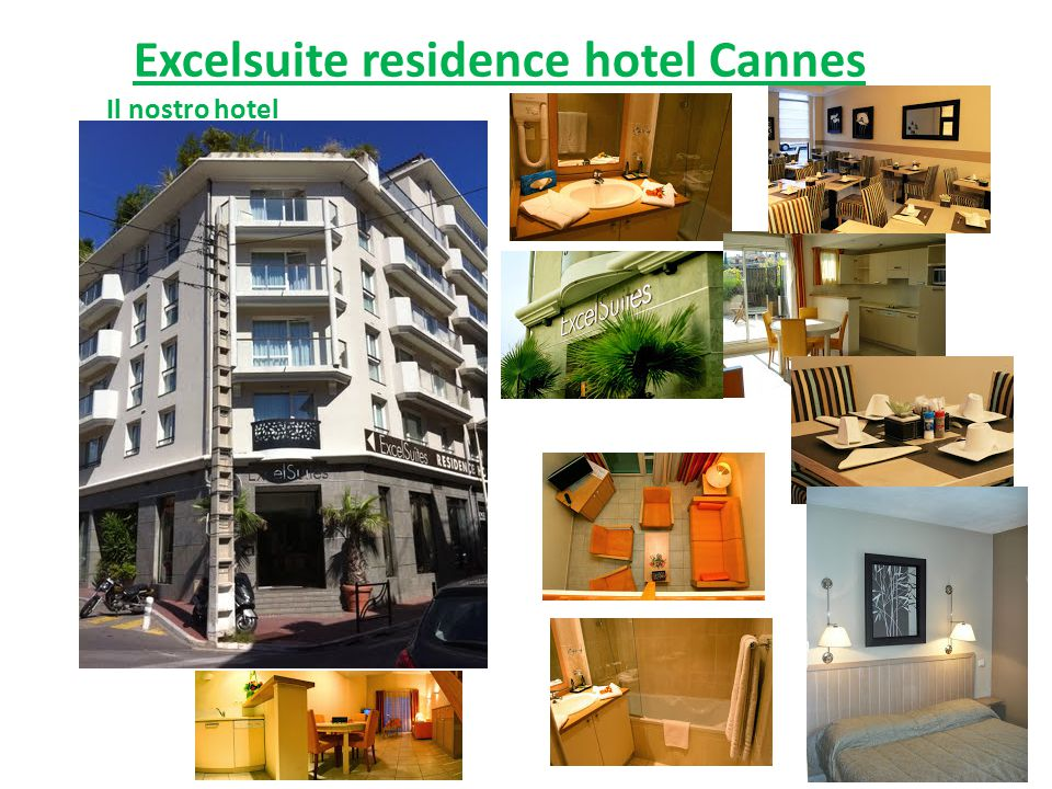 Excelsuite residence hotel Cannes