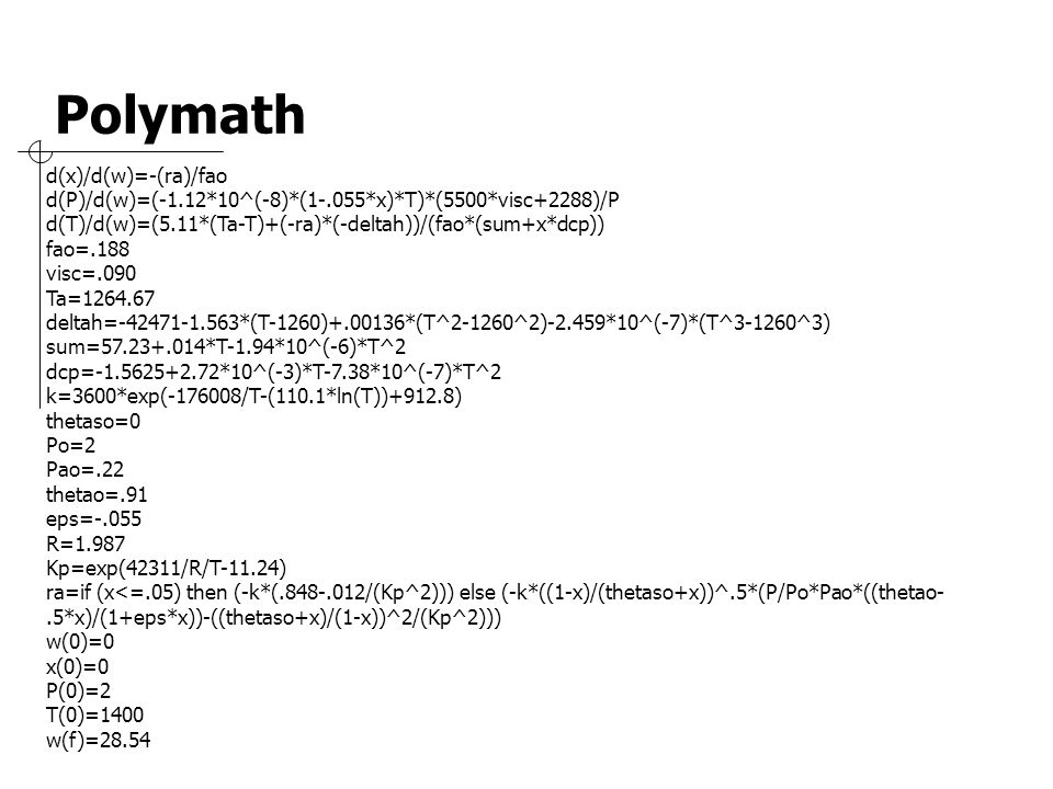 Polymath d(x)/d(w)=-(ra)/fao