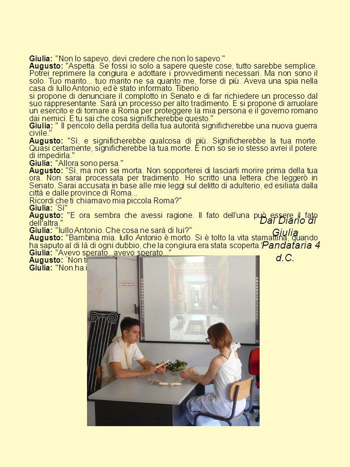 Dal Diario di Giulia Pandataria 4 d.C.