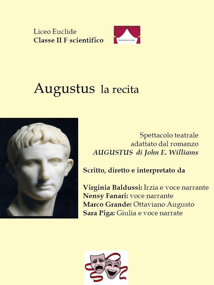 Augustus la recita Liceo Euclide Classe II F scientifico