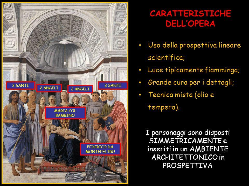 CARATTERISTICHE DELL'OPERA