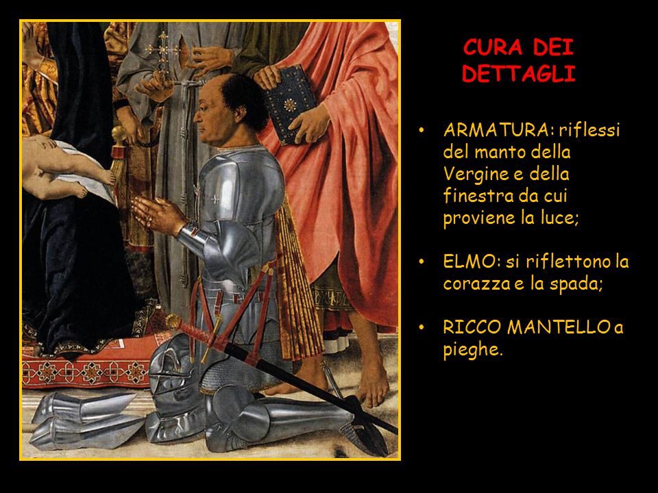CURA DEI DETTAGLI ARMATURA: riflessi del manto della Vergine e della finestra da cui proviene la luce;