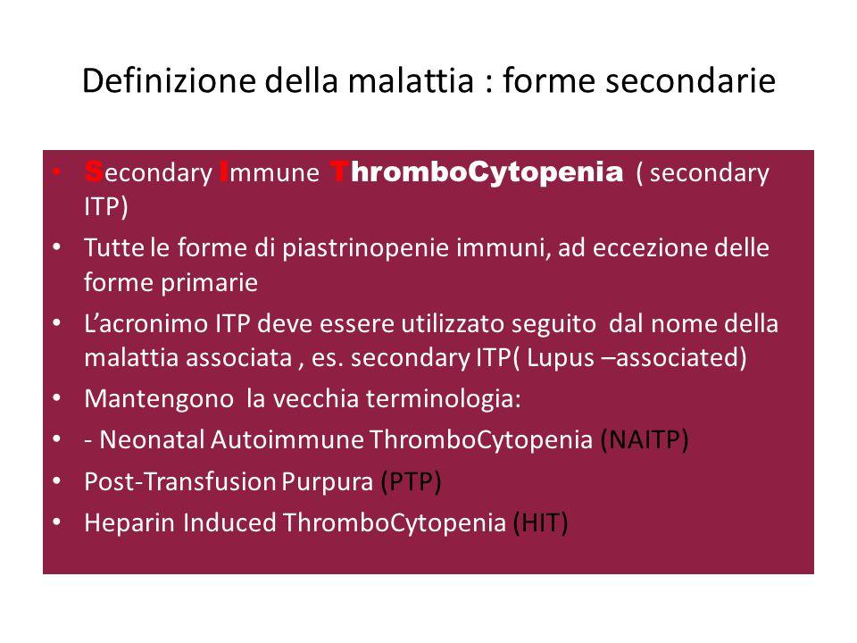 Definizione della malattia : forme secondarie