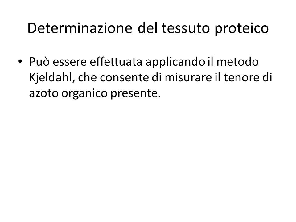 Determinazione del tessuto proteico