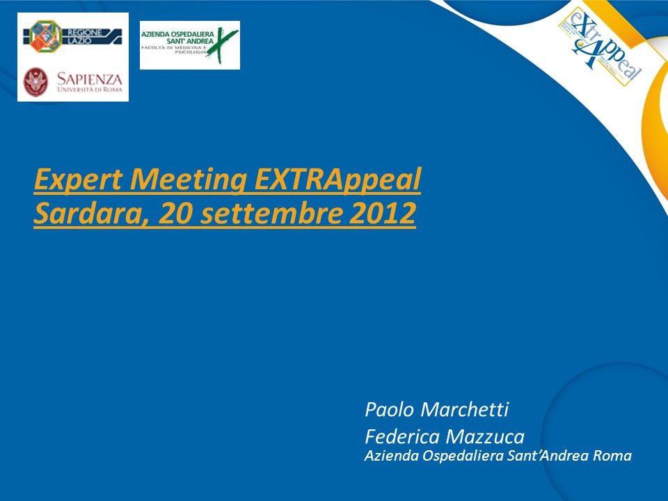 Expert Meeting EXTRAppeal Sardara, 20 settembre 2012