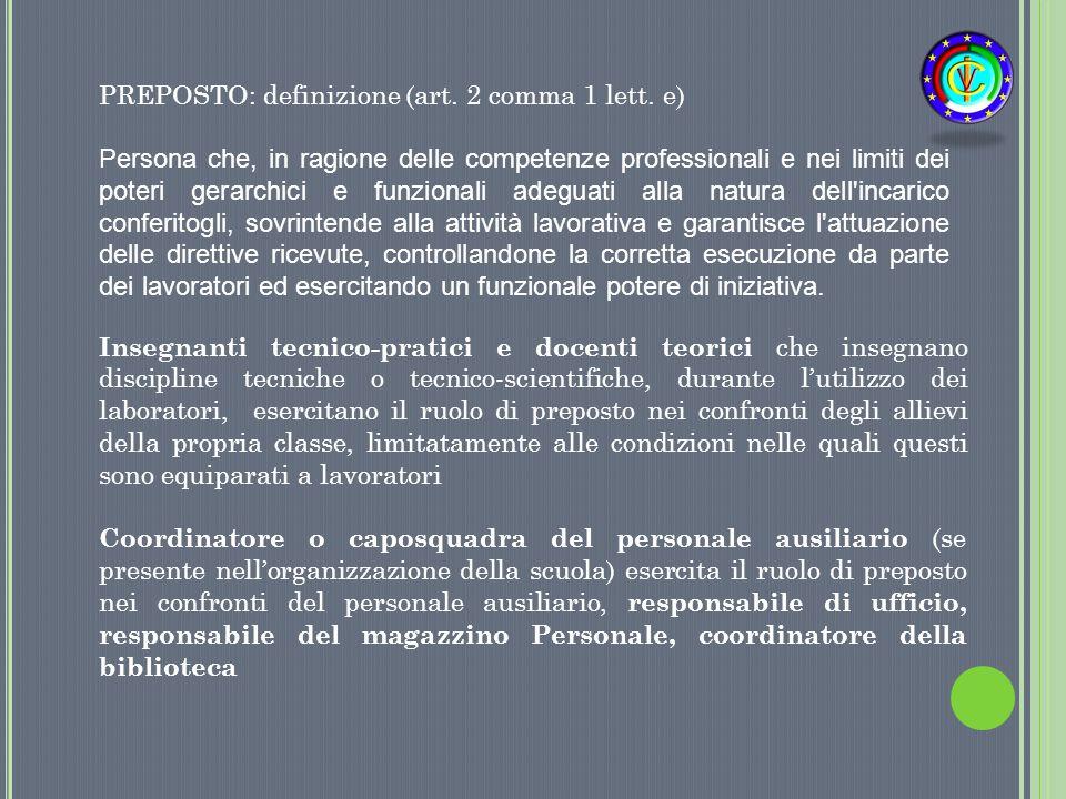 PREPOSTO: definizione (art. 2 comma 1 lett. e)