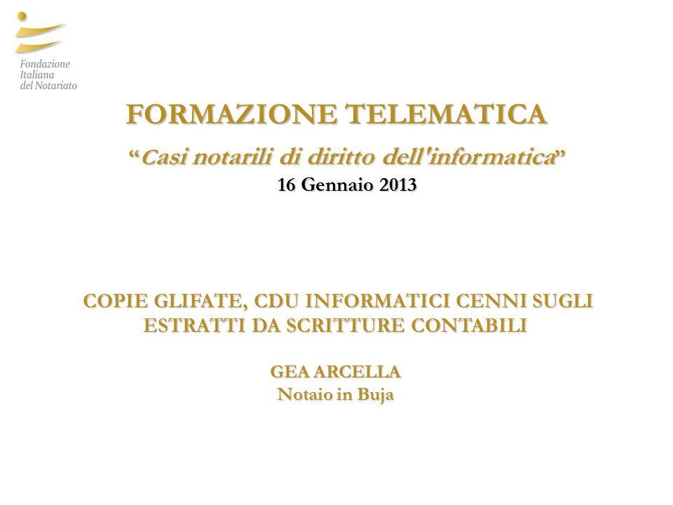 FORMAZIONE TELEMATICA Casi notarili di diritto dell informatica