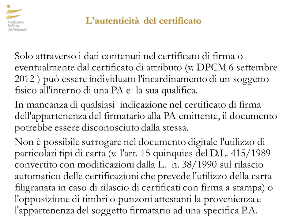 L autenticità del certificato