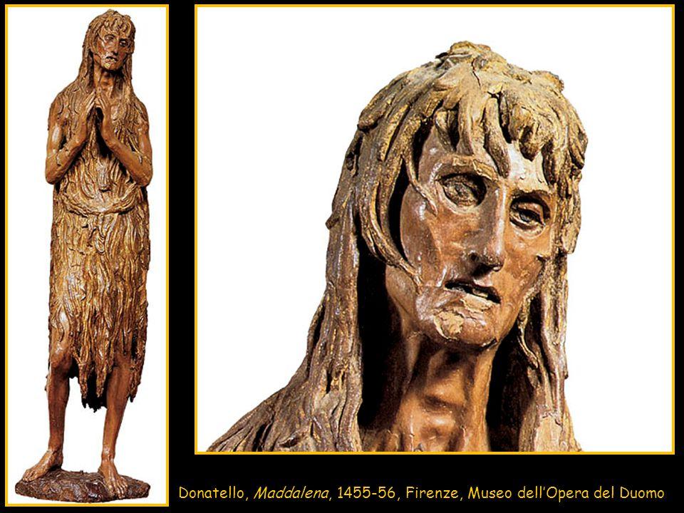 Donatello, Maddalena, 1455-56, Firenze, Museo dell'Opera del Duomo