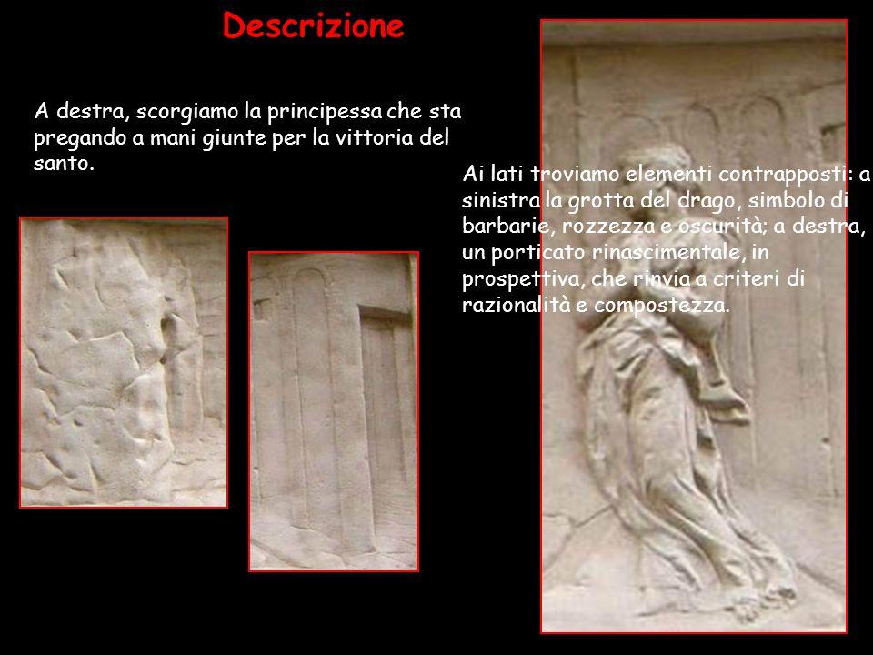 Descrizione A destra, scorgiamo la principessa che sta pregando a mani giunte per la vittoria del santo.