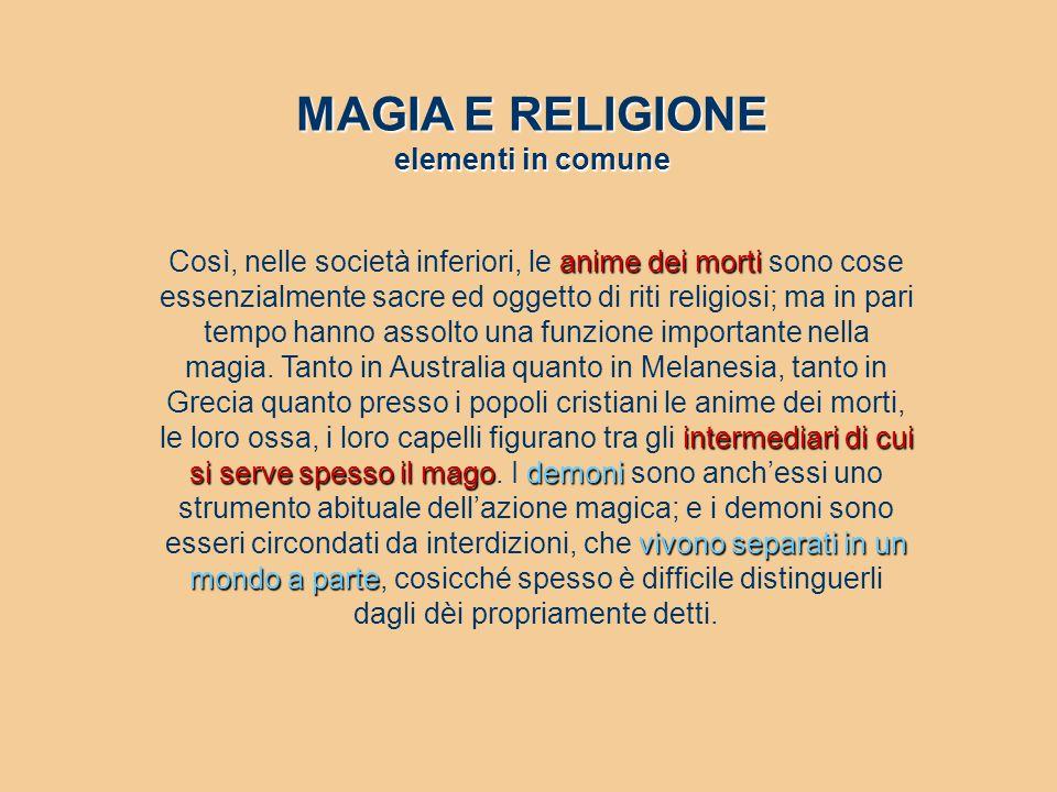 MAGIA E RELIGIONE elementi in comune