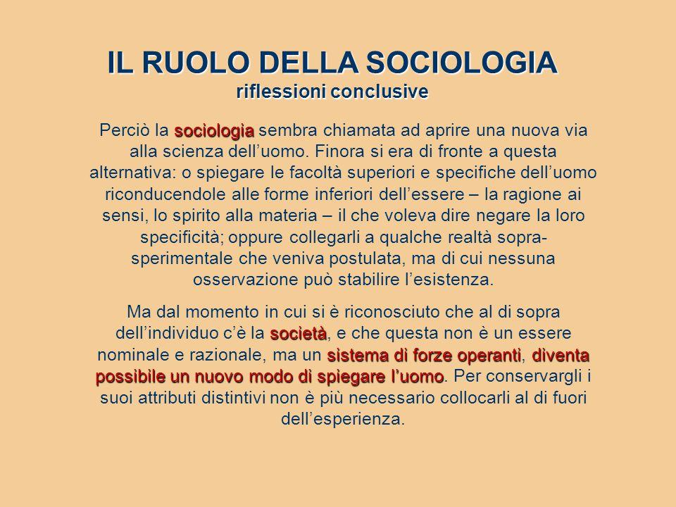 IL RUOLO DELLA SOCIOLOGIA riflessioni conclusive