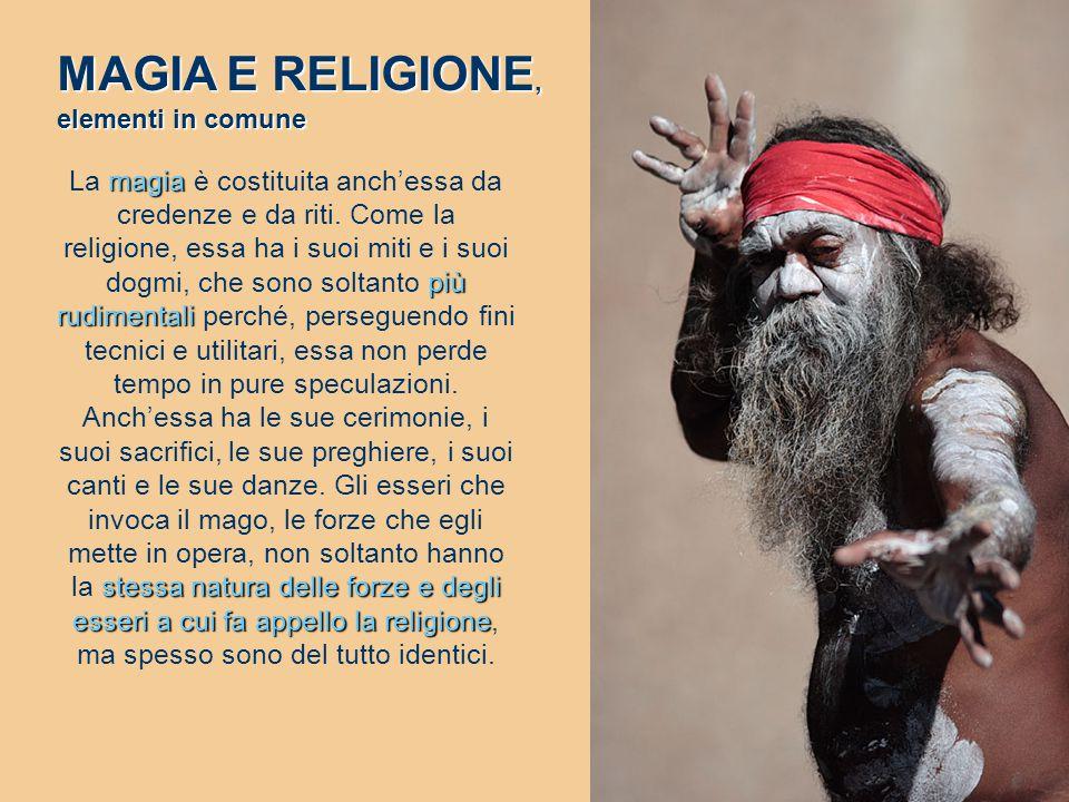 MAGIA E RELIGIONE, elementi in comune