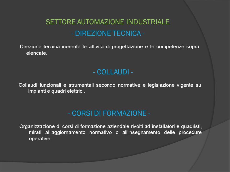 SETTORE AUTOMAZIONE INDUSTRIALE - DIREZIONE TECNICA -