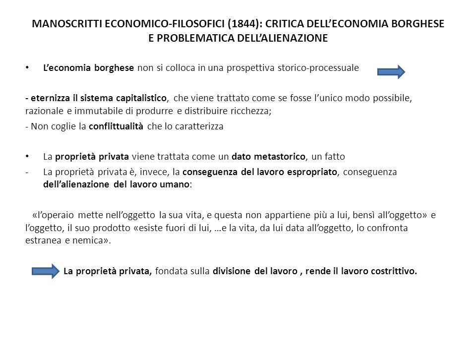 MANOSCRITTI ECONOMICO-FILOSOFICI (1844): CRITICA DELL'ECONOMIA BORGHESE E PROBLEMATICA DELL'ALIENAZIONE