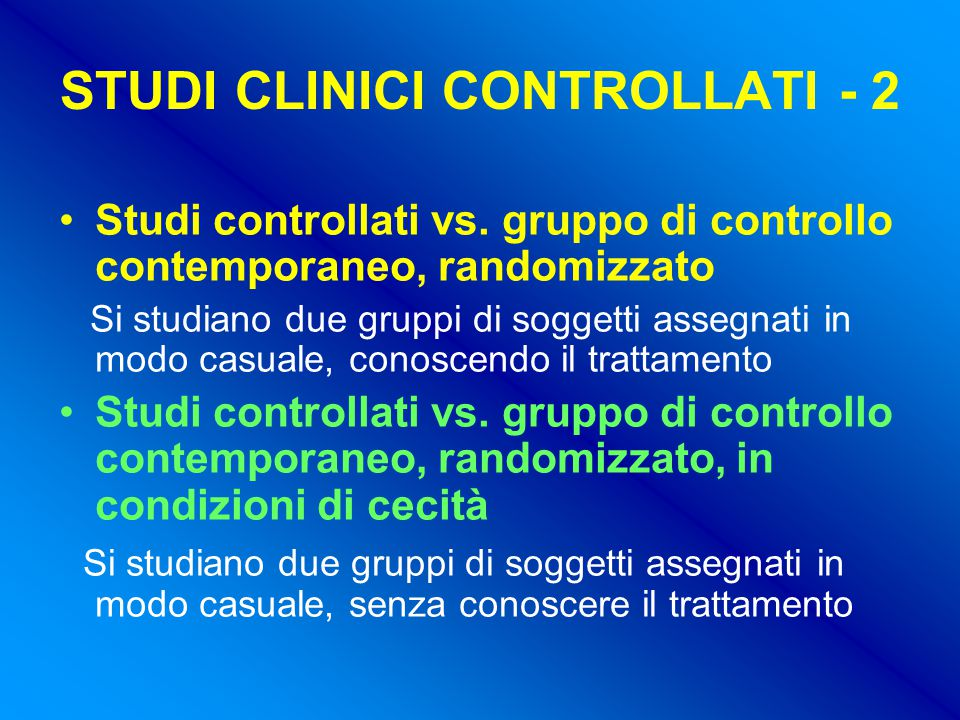 STUDI CLINICI CONTROLLATI - 2