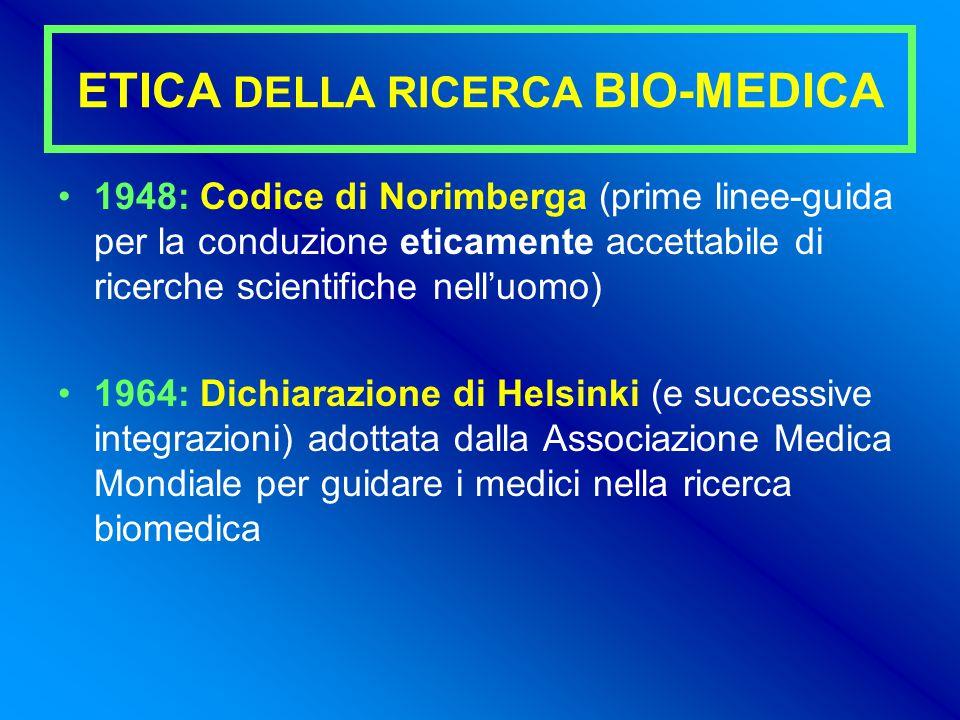 ETICA DELLA RICERCA BIO-MEDICA