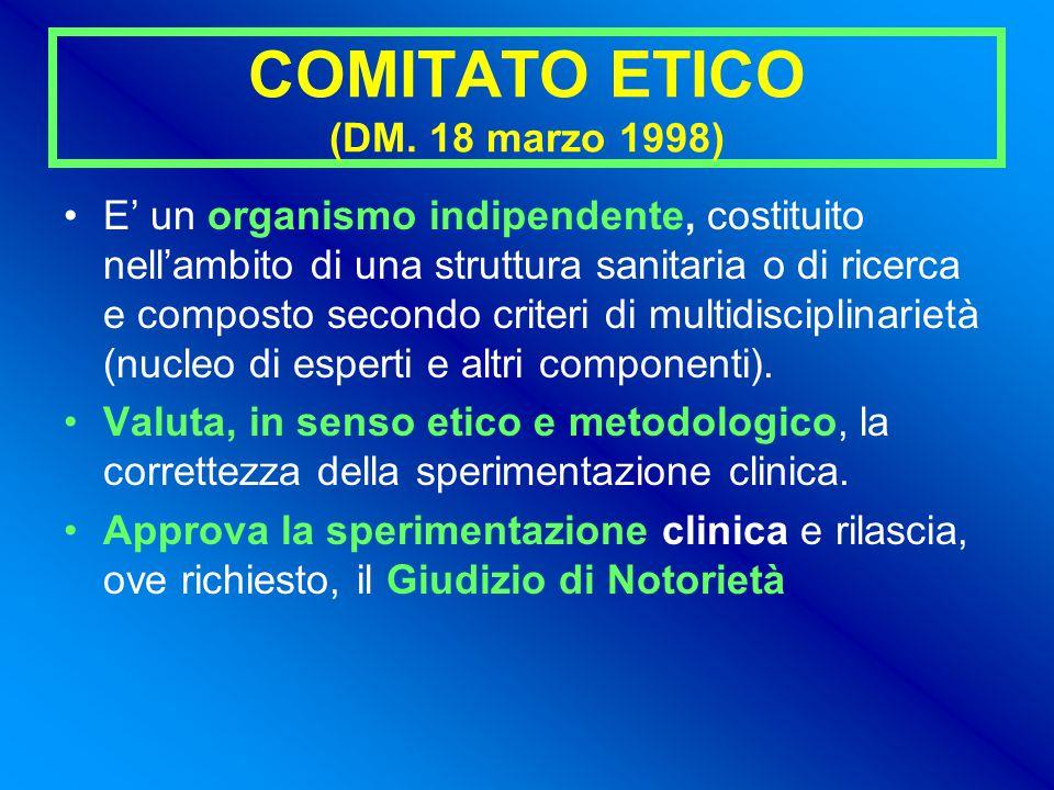 COMITATO ETICO (DM. 18 marzo 1998)