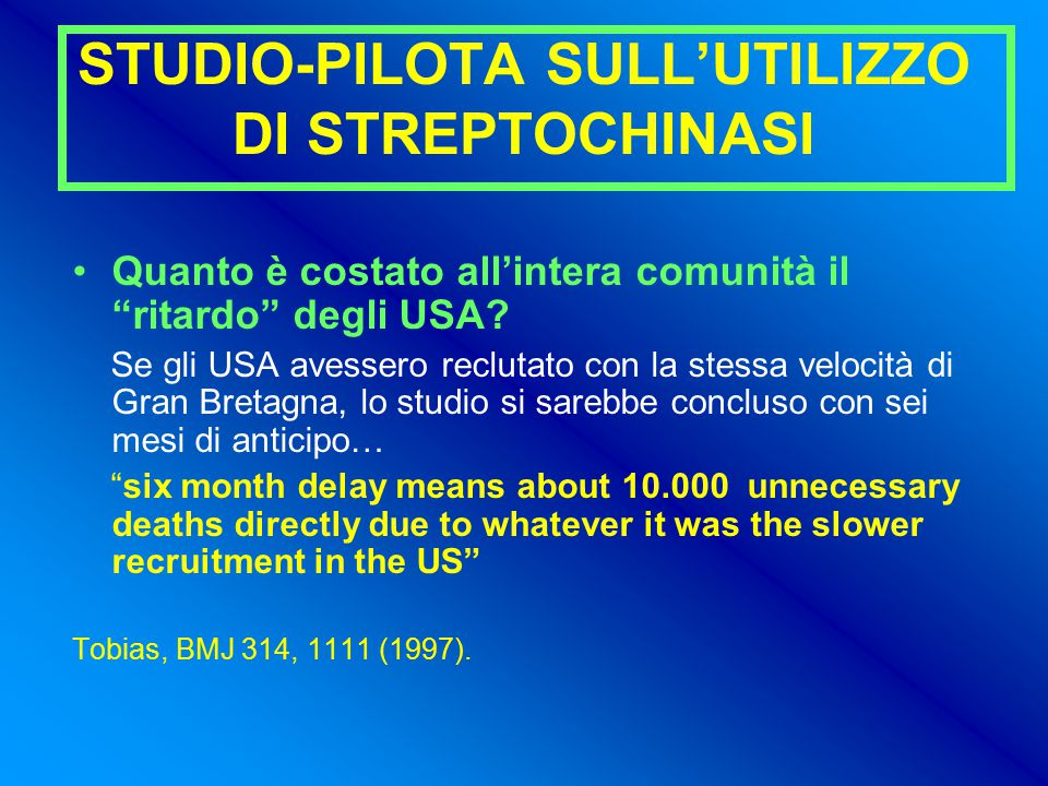STUDIO-PILOTA SULL'UTILIZZO DI STREPTOCHINASI