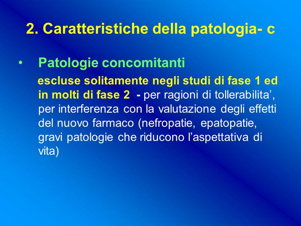 2. Caratteristiche della patologia- c