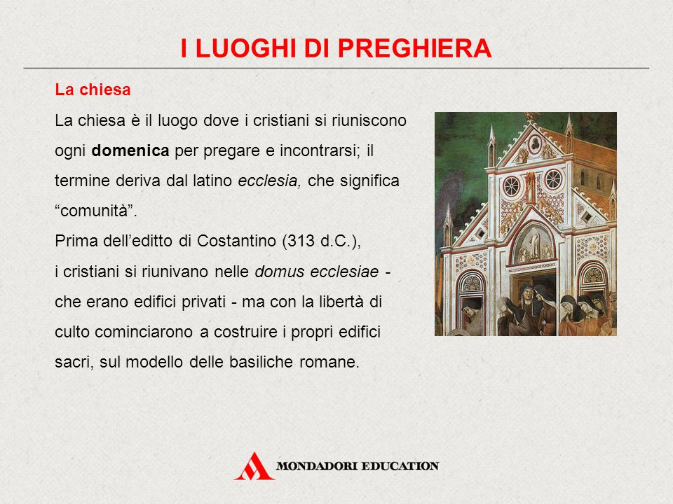 I LUOGHI DI PREGHIERA La chiesa
