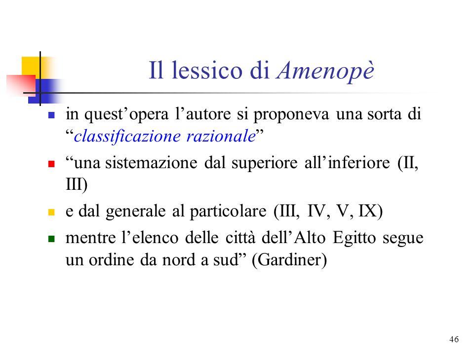 Il lessico di Amenopè in quest'opera l'autore si proponeva una sorta di classificazione razionale