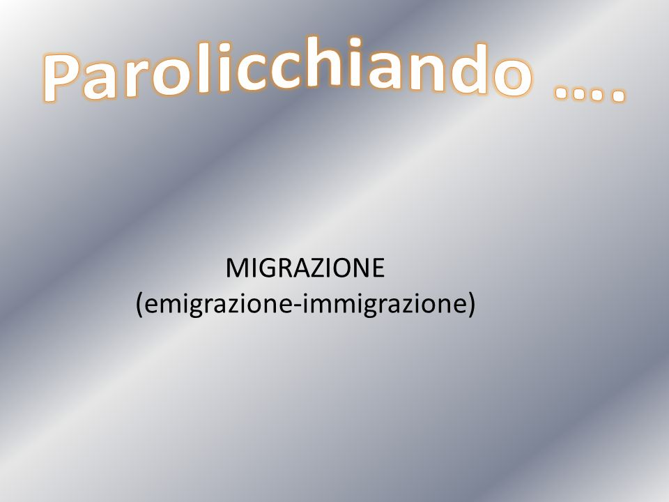 (emigrazione-immigrazione)