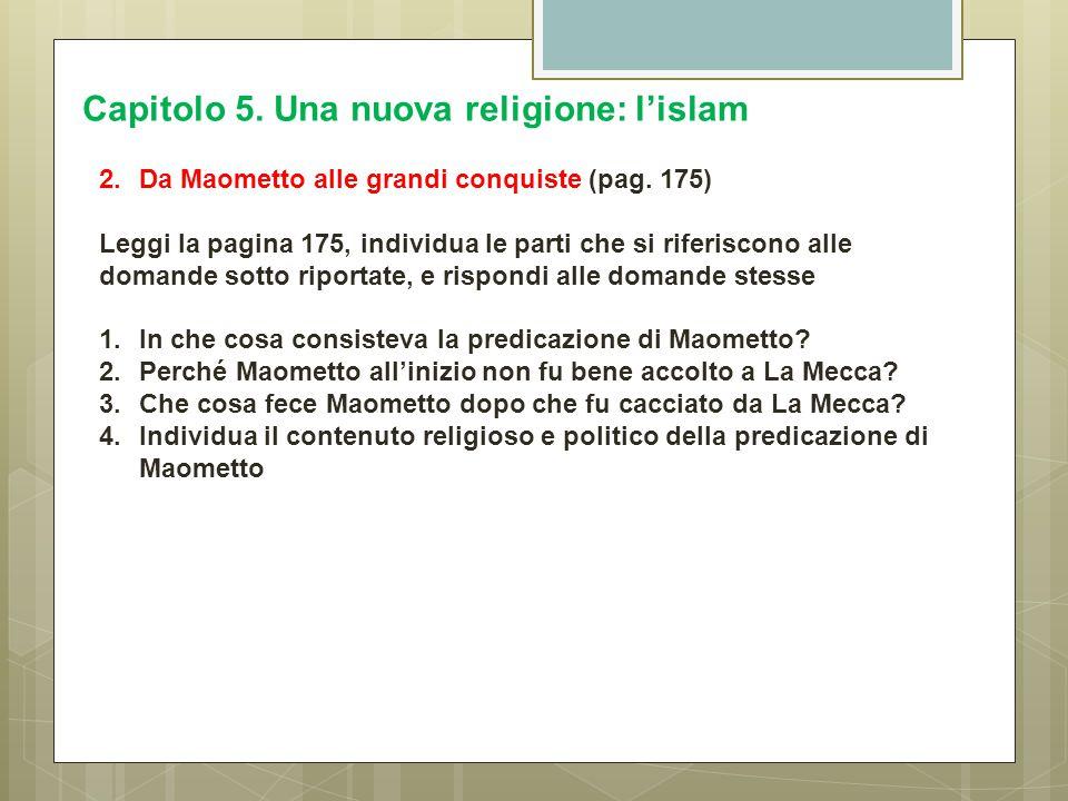 Capitolo 5. Una nuova religione: l'islam