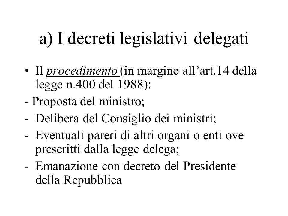 a) I decreti legislativi delegati