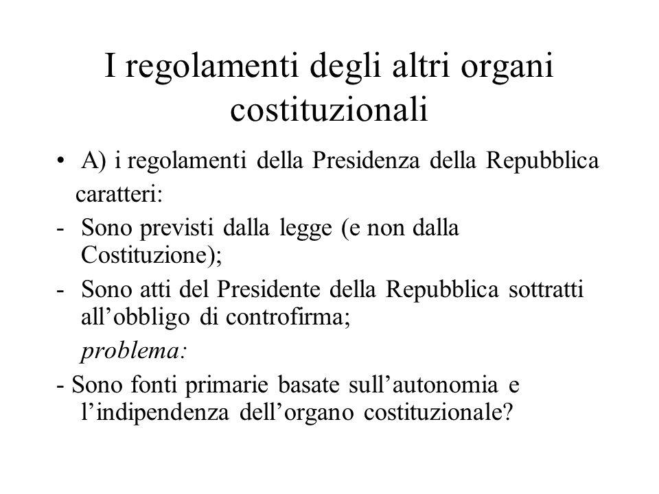 I regolamenti degli altri organi costituzionali