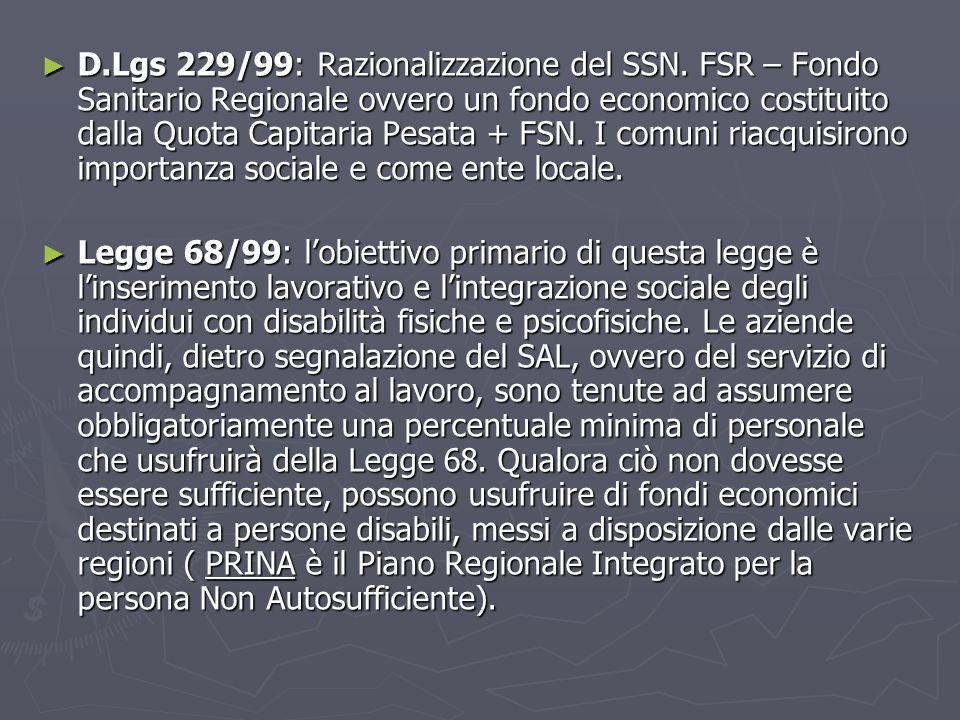 D. Lgs 229/99: Razionalizzazione del SSN