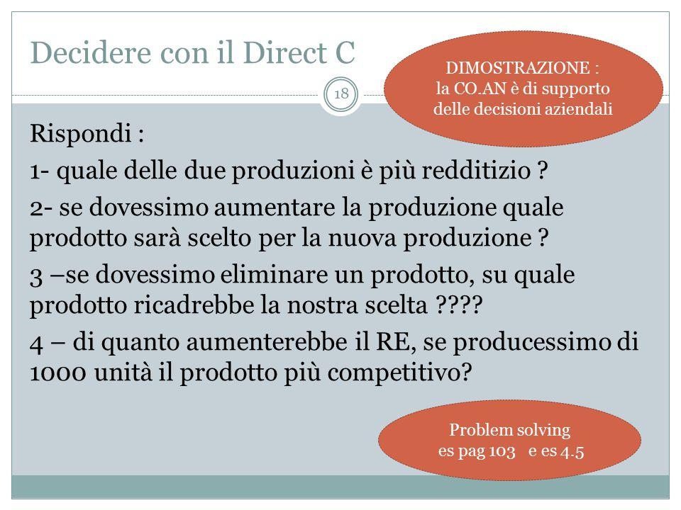 Decidere con il Direct C
