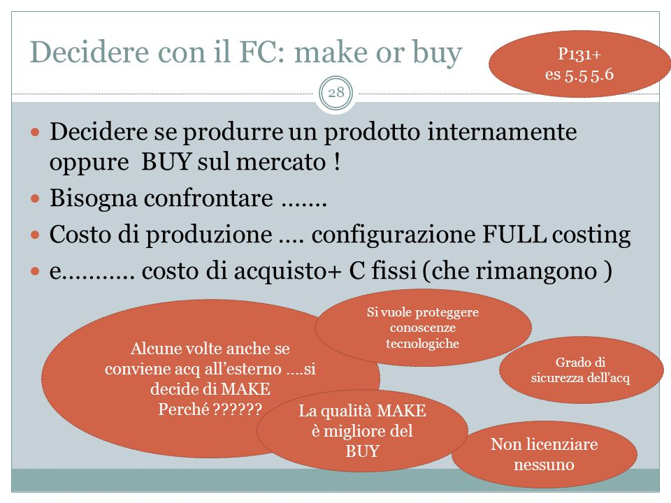 Decidere con il FC: make or buy