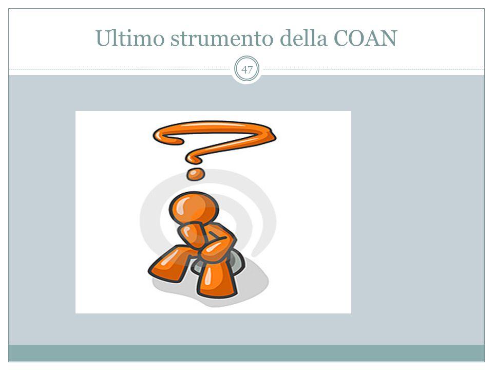 Ultimo strumento della COAN