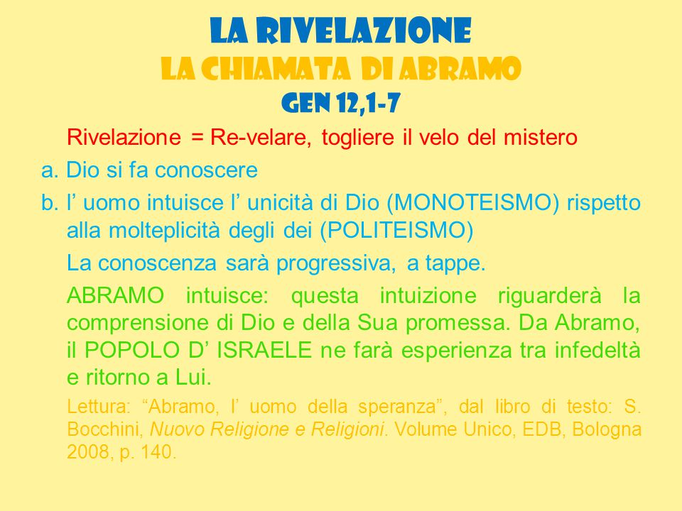 LA RIVELAZIONE La chiamata di Abramo GEN 12,1-7