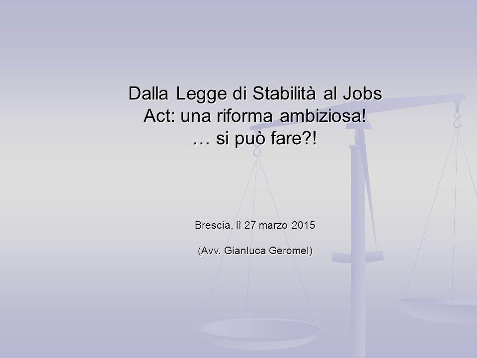 Dalla Legge di Stabilità al Jobs Act: una riforma ambiziosa!