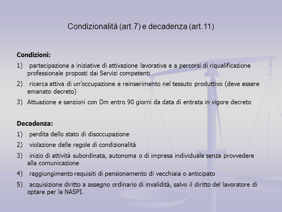 Condizionalità (art.7) e decadenza (art.11)