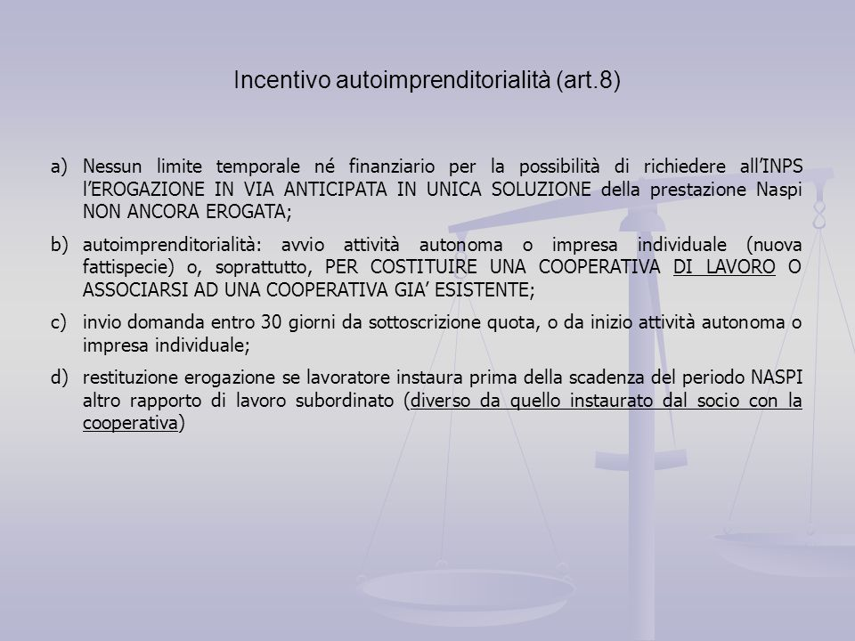 Incentivo autoimprenditorialità (art.8)